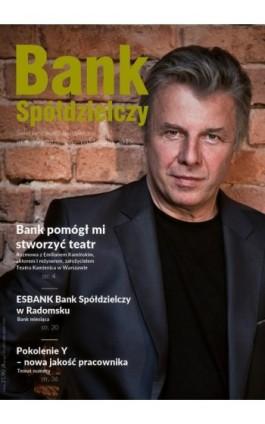 Bank Spółdzielczy nr 4/581 wrzesień-październik 2015 - Janusz Orłowski - Ebook