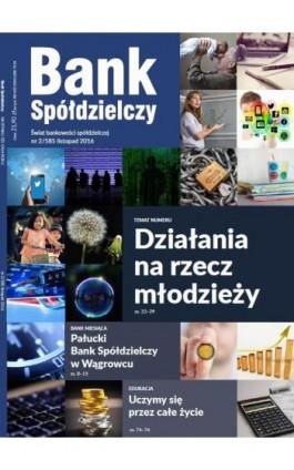 Bank Spółdzielczy 2/585 listopad 2016 - Janusz Orłowski - Ebook