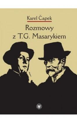 Rozmowy z T.G. Masarykiem - Karel Čapek - Ebook - 978-83-235-1848-8
