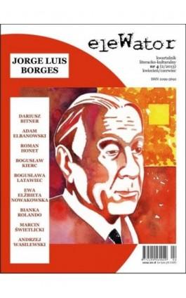 eleWator 4 (2/2013) - Jorge Luis Borges - Praca zbiorowa - Ebook