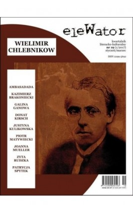 eleWator 19 (1/2017) - Wielimir Chlebnikow - Praca zbiorowa - Ebook