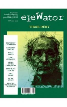 eleWator 22 (4/2017) - Tibor Déry - Praca zbiorowa - Ebook