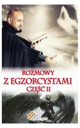 Rozmowy z egzorcystami II - Praca zbiorowa - Ebook - 978-83-64789-40-3