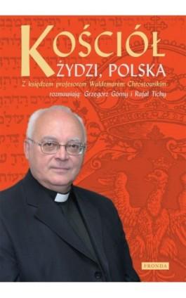 Kościół Żydzi Polska - Waldemar Chrostowski - Ebook - 978-83-62268-39-9