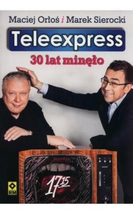 Teleexpress - Maciej Orłoś - Ebook - 978-83-7773-649-4