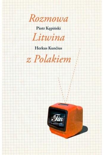 Rozmowa Litwina z Polakiem - Ebook - 978-83-7893-153-9