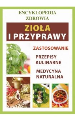 Zioła i przyprawy - Anna Smaza - Ebook - 978-83-7774-425-3