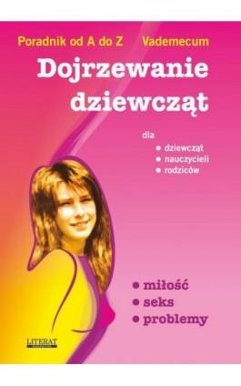 Dojrzewanie dziewcząt - Ewa Stompor - Ebook - 978-83-7774-436-9