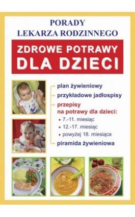 Zdrowe potrawy dla dzieci - Monika von Basse - Ebook - 978-83-7774-400-0