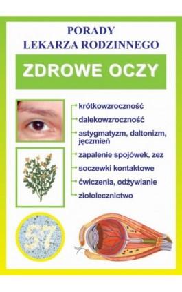 Zdrowe oczy - Praca zbiorowa - Ebook - 978-83-7774-408-6