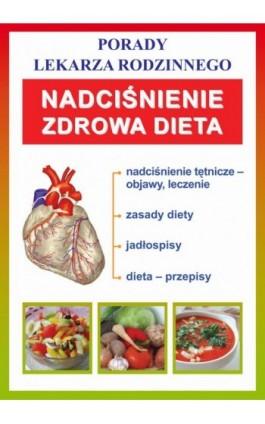 Nadciśnienie. Zdrowa dieta - Praca zbiorowa - Ebook - 978-83-7774-429-1