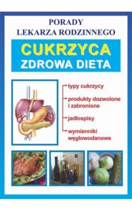 Cukrzyca. Zdrowa dieta - Bożena Brudka - Ebook - 978-83-7774-481-9
