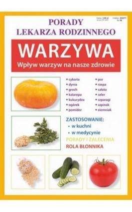 Warzywa. Wpływ warzyw na nasze zdrowie - Anna Kubanowska - Ebook - 978-83-7898-464-1