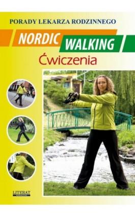 Nordic Walking Ćwiczenia - Emilia Chojnowska - Ebook - 978-83-7774-451-2