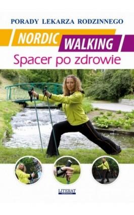 Nordic Walking. Spacer po zdrowie - Łukasz Drąg - Ebook - 978-83-7774-431-4