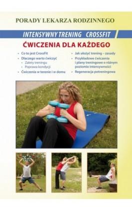 Intensywny trening CrossFit. Ćwiczenia dla każdego - Emilia Chojnowska - Ebook - 978-83-7898-378-1