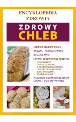 Zdrowy chleb - Monika von Basse - Ebook - 978-83-7774-411-6