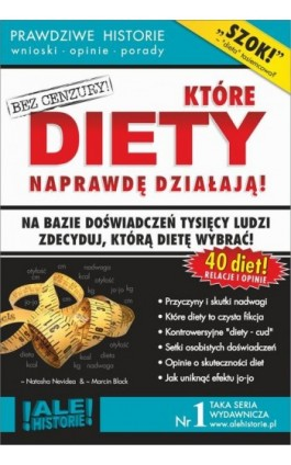 Które diety naprawdę działają. Prawdziwe historie, wnioski, opinie, porady... - Marcin Black - Ebook - 978-83-941854-4-2