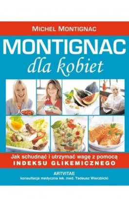 Montignac dla kobiet - Michel Montignac - Ebook - 978-83-7884-890-5