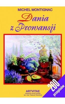 Dania z Prowansji - Michel Montignac - Ebook - 978-83-7884-900-1