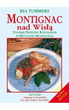 Montignac nad Wisłą - Ria Tummers - Ebook - 978-83-88108-23-5
