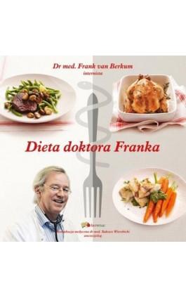 Dieta doktora Franka - Frank van Berkum - Ebook - 978-83-88108-35-8