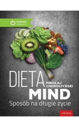Dieta MIND - Mikołaj Choroszyński - Ebook - 978-83-8021-199-5