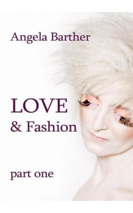 Love and fashion - Angela Barther - Ebook - 978-83-7859-404-8