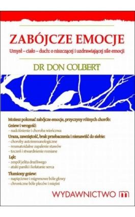 Zabójcze emocje - Don Colbert - Ebook - 978-83-7595-531-6