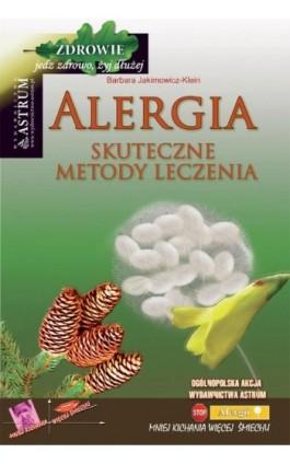 Alergia. Skuteczne metody leczenia - Barbara Jakimowicz-Klein - Ebook - 978-83-7277-438-5