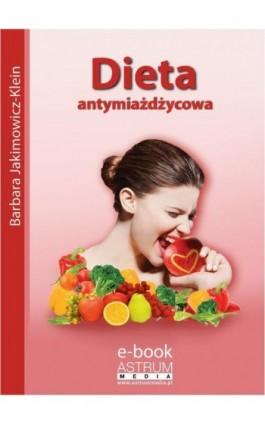 Dieta antymiażdżycowa - Barbara Jakimowicz-Klein - Ebook - 978-83-63758-57-8