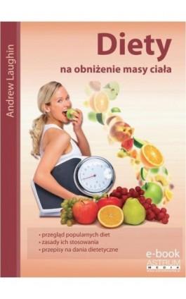 Diety na obniżenie masy ciała - Marzena Dalecka - Ebook - 978-83-63758-95-0