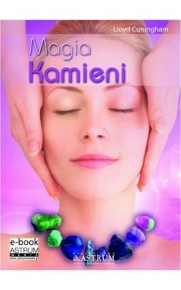 Magia kamieni - Lloyd Cunningham - Ebook - 978-83-64786-17-4