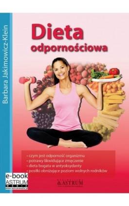 Dieta odpornościowa - Barbara Jakimowicz-Klein - Ebook - 978-83-64786-10-5