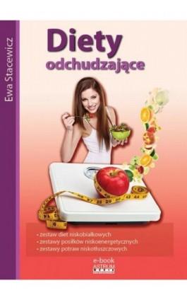 Diety odchudzające - Ewa Stacewicz - Ebook - 978-83-7277-751-5