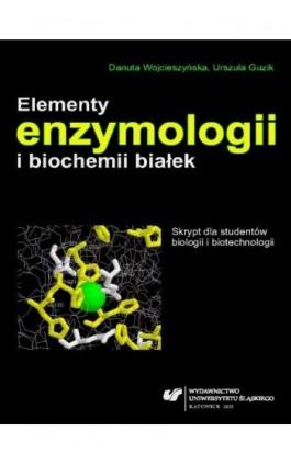 Elementy enzymologii i biochemii białek - Urszula Guzik - Ebook - 978-83-8012-446-2