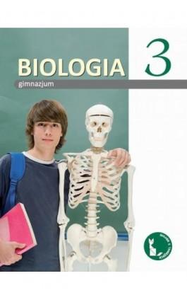 Biologia z tangramem 3. Podręcznik do gimnazjum - Beata Sągin - Ebook - 978-83-7420-586-3