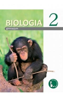 Biologia z tangramem 2. Podręcznik do gimnazjum - Beata Sągin - Ebook - 978-83-7420-585-6
