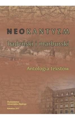 Neokantyzm badeński i marburski - Ebook - 978-83-8012-641-1