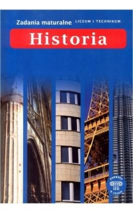Historia. Zadania maturalne dla liceum i technikum - Maria Kubacka - Ebook - 83-7420-028-6