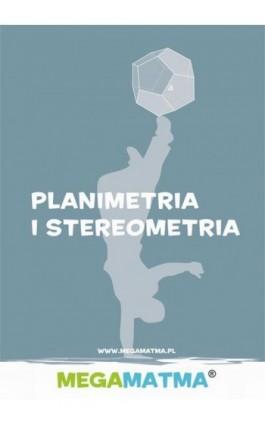 Matematyka-Planimetria, stereometria wg MegaMatma. - Alicja Molęda - Ebook - 978-83-63410-08-7