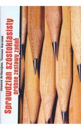 Sprawdziany szóstoklasisty. Próbne zestawy zadań - Joanna Artiemiew - Ebook - 978-83-89284-48-8