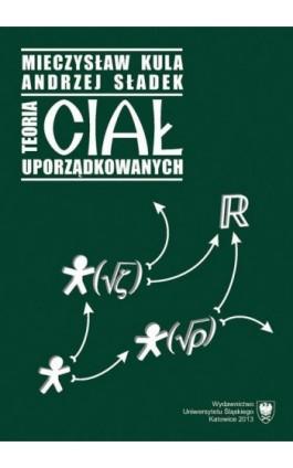 Teoria ciał uporządkowanych - Mieczysław Kula - Ebook - 978-83-8012-201-7