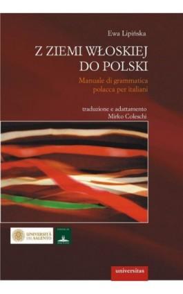 Z ziemi włoskiej do Polski - Ewa Lipińska - Ebook - 978-83-242-1194-4