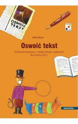 Oswoić tekst - Andrzej Ruszer - Ebook - 978-83-242-1471-6