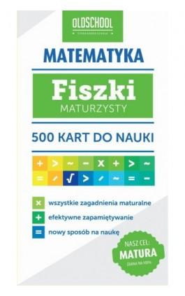Matematyka Fiszki maturzysty - Inga Linder-Kopiecka - Ebook - 978-83-7892-232-2