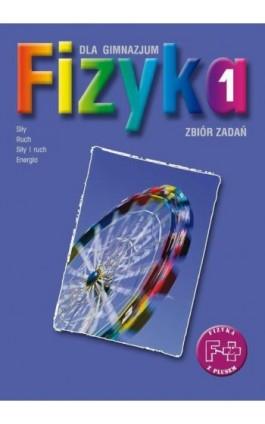 Fizyka 1. Zbiór zadań. Stara wersja - Joanna Gondek - Ebook - 978-83-7420-027-1