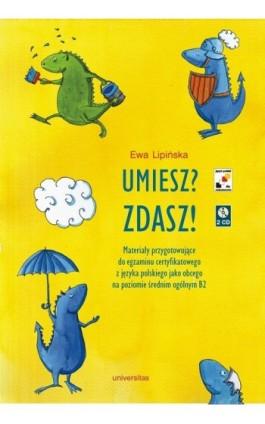 Umiesz Zdasz - Ewa Lipińska - Ebook - 978-83-242-1472-3