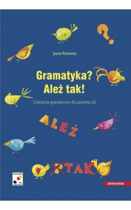Gramatyka? Ależ tak - Joanna Machowska - Ebook - 978-83-242-1533-1