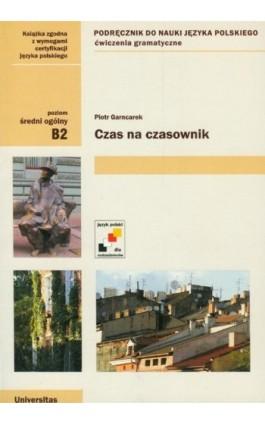 Czas na czasownik - Piotr Garncarek - Ebook - 978-83-242-1806-6